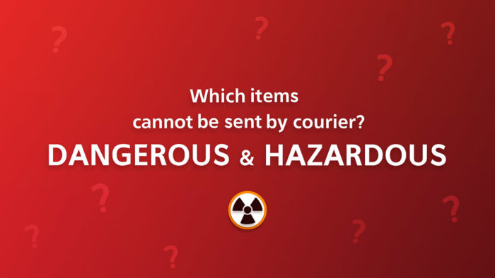 Dangerous, Hazardous & Prohibited Items